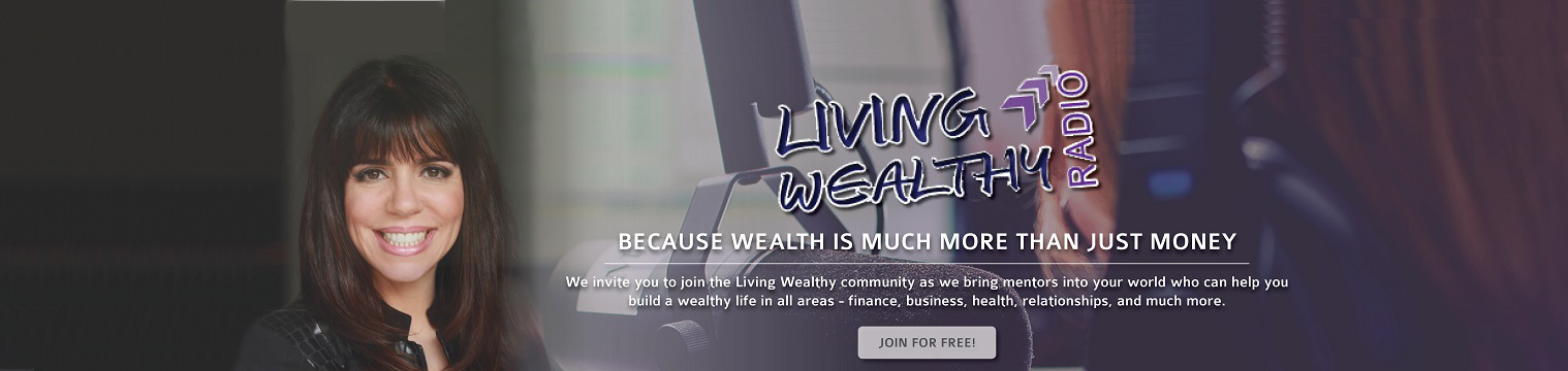 Living Wealthy Radio Banner